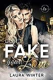 Don't Fake your Love: Liebesroman (Heiße Millionäre 2)