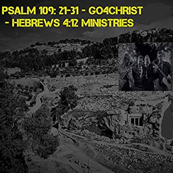 PSALM 109: 21-31 - Go4Christ - HEBREWS 4:12 MINISTRIES