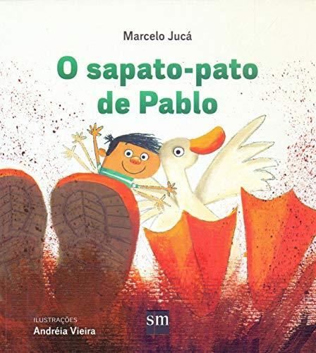 O Sapato-Pato de Pablo