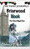 The Fairy Journals: Briarwood Nook: The Tale of Abigail-Rose