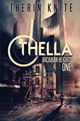 Othella (Arcadian Heights) Paperback