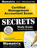 Certified Management Accountant Exam Secrets Study Guide: CMA Test Review for the Certified Management Accountant Exam (English Edition)