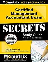 Certified Management Accountant Exam Secrets: CMA Test Review for the Certified Management Accountant Exam