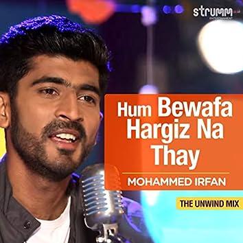 Hum Bewafa Hargiz Na Thay - Single