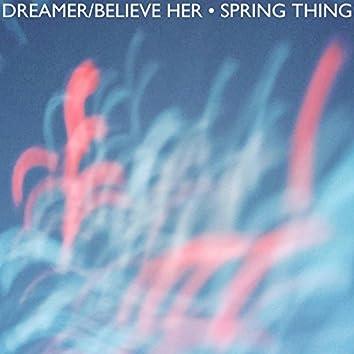 Dreamer / Believe Her