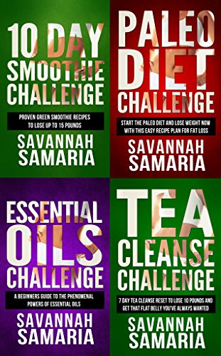 Smoothies: 4 in 1 Box Set Challenge: Paleo Diet+Essential Oils+Smoothie Cleanse+Tea Cleanse (FREE Bonus - Health Book Box Set) (English Edition)