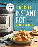 Indian Instant Pot® Cookbook: Traditional Indian Dishes Made Easy and Fast
