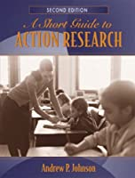 Short Guide to Action Research, A (2nd Edition)