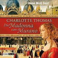 Die Madonna von Murano Hörbuch