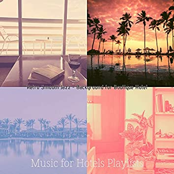 Retro Smooth Jazz - Background for Boutique Hotel