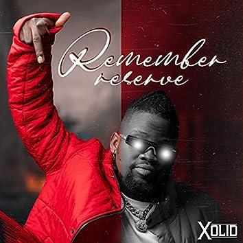Remember reserve