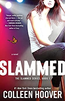 Slammed: A Novel by [Colleen Hoover]