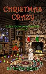 Christmas Crazy (Zoe Donovan Mystery Book 3)