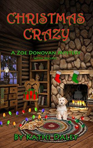 Christmas Crazy (Zoe Donovan Mystery Book 3) (English Edition)