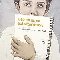 Leo no es un extraterrestre par Susana Peix