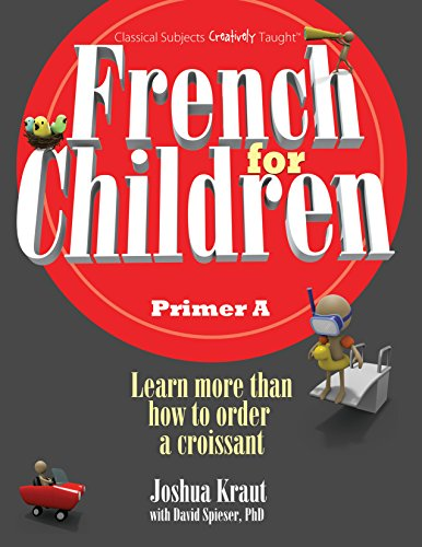 French for Children, Primer A (Student Edition) (English and French Edition)