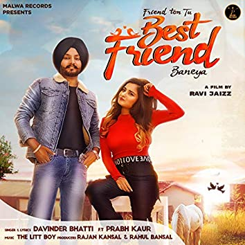 Best Friend (feat. Prabh Kaur)