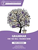 Purple Workbook: A Complete Course for Young Writers, Aspiring Rhetoricians,  and Anyone Else Who Needs to Understand How English Works (Grammar for the Well-Trained Mind)