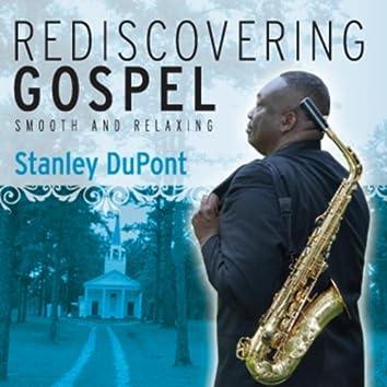 Rediscovering Gospel