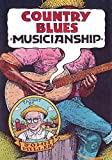Country Blues Musicianship Taught By John Miller [Import belge]