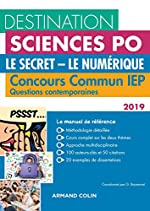 Destination Sciences Po Le Secret-Le Numérique Questions contemporaines 2019 Concours commun IEP - Concours commun IEP (2019) de Grégory Bozonnet