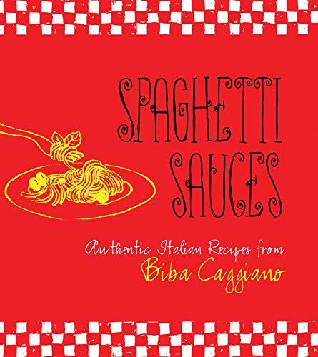 Spaghetti Sauces (English Edition)
