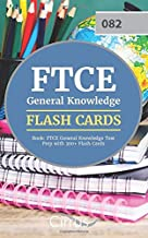 FTCE General Knowledge Flash Cards Book: FTCE General Knowledge Test Prep with 300+ Flash Cards