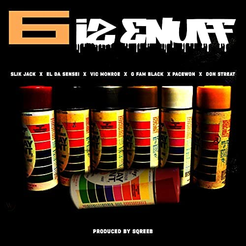 Slik Jack feat. Vic Monroe, El Da Sensei, G Fam Black, Pacewon, Don Streat & Sqreeb