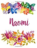 Naomi: Flower Notebook Writing Journal for Girls,Personalized With Name,  Personalized Writing Journal,Notebook for Women and Girls, Personalized Notebook/Journal Gift