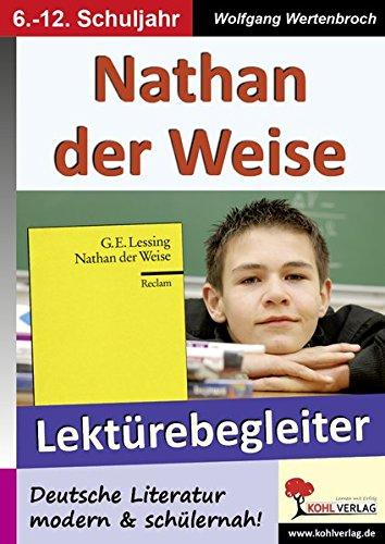 Nathan der Weise - Lektürebegleiter: Deutsche Literatur modern & schülernah!