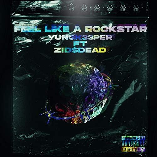 YUNGK33PER feat. Zid$dead