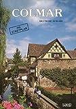 Colmar - Deutsche Ausgabe mit Stadtplan , ISBN: 48 mit zahlreichen farbigen Abb. deutsch kartoniert, [PU: Colmar S.A.E.P. 1987], [CT: Reise], [KW: Colmar, Elsass], [No.: 965], Farbiger Stadtführer mit kleinem Stadtplan, aus dem Französischen.