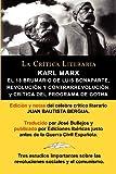 Karl Marx: El 18 Brumario, Revolucion y Contrarrevolucion, y Critica del Programa de Gotha,...