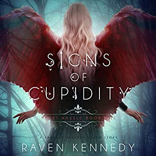 Signs of Cupidity: A Fantasy Reverse Harem Story     Heart Hassle, Book 1              By:                                                                                                                                 Raven Kennedy                               Narrated by:                                                                                                                                 Melissa Schwairy                      Length: 7 hrs and 57 mins     15 ratings     Overall 4.4