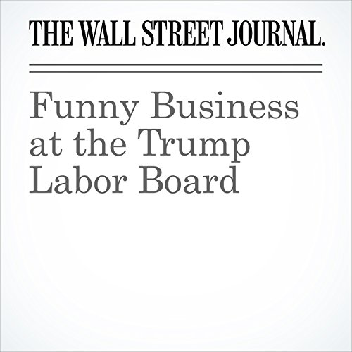 Funny Business at the Trump Labor Board copertina