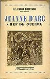 JEANNE D ARC CHEF DE GUERRE