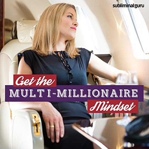 Get the Multi-Millionaire Mindset audiobook cover art