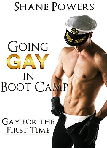 Going Gay in Boot Camp: Gay for the First Time (English Edition)