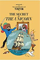 The Secret of the Unicorn (Adventures of Tintin) by Herge(2002-11-15)