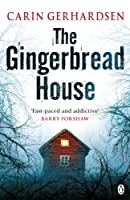 The Gingerbread House (Hammarby Thrillers)