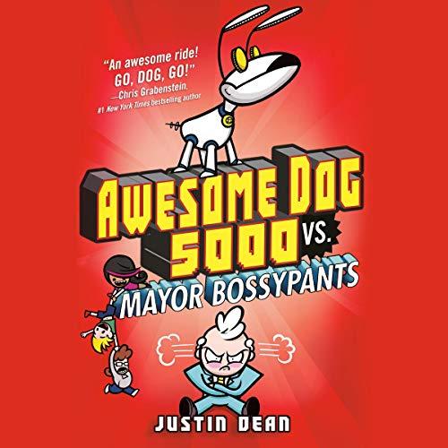 Awesome Dog 5000 vs. Mayor Bossypants cover art