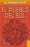 El pueblo del Sol (Spanish Edition)
