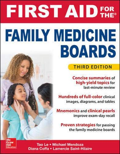 Compare Textbook Prices for First Aid for the Family Medicine Boards, Third Edition 1st Aid for the Family Medicine Boards 3 Edition ISBN 9781259835018 by Le, Tao,Mendoza, Michael,Coffa, Diana,Saint-Hilaire, Lamercie