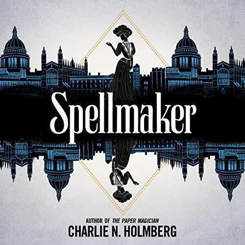 Spellmaker: Spellbreaker, Book 2