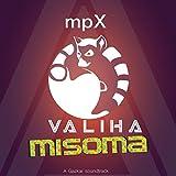 Valiha Misoma (Extended Mix)