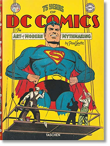 75 Years of DC Comics. El arte de crear mitos modernos
