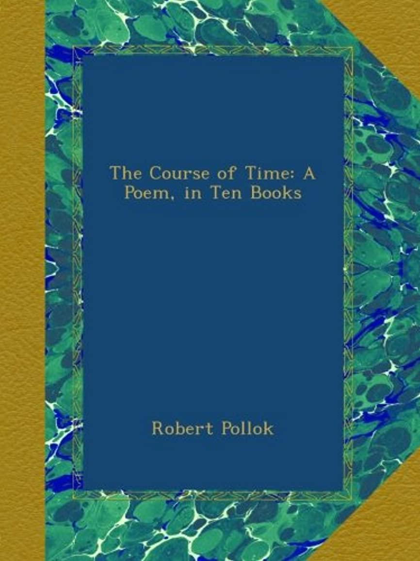 女将北方放棄されたThe Course of Time: A Poem, in Ten Books