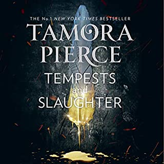 Tempests and Slaughter      The Numair Chronicles, Book 1              By:                                                                                                                                 Tamora Pierce                               Narrated by:                                                                                                                                 Sarah Ovens                      Length: 12 hrs and 44 mins     23 ratings     Overall 4.3