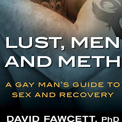 Lust, Men, and Meth  By  cover art