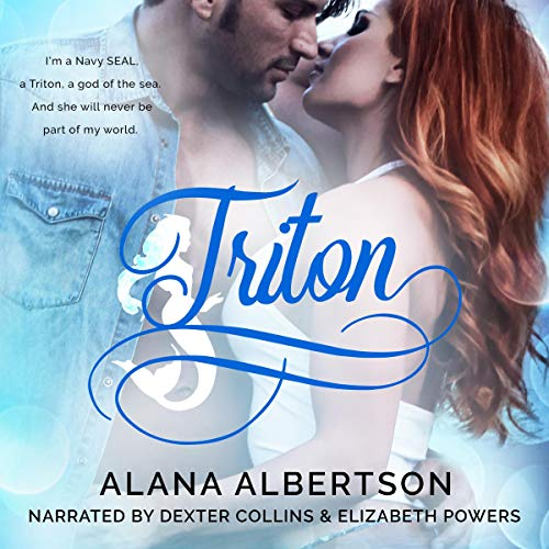 Triton: A Bad-Boy SEAL Romance cover art